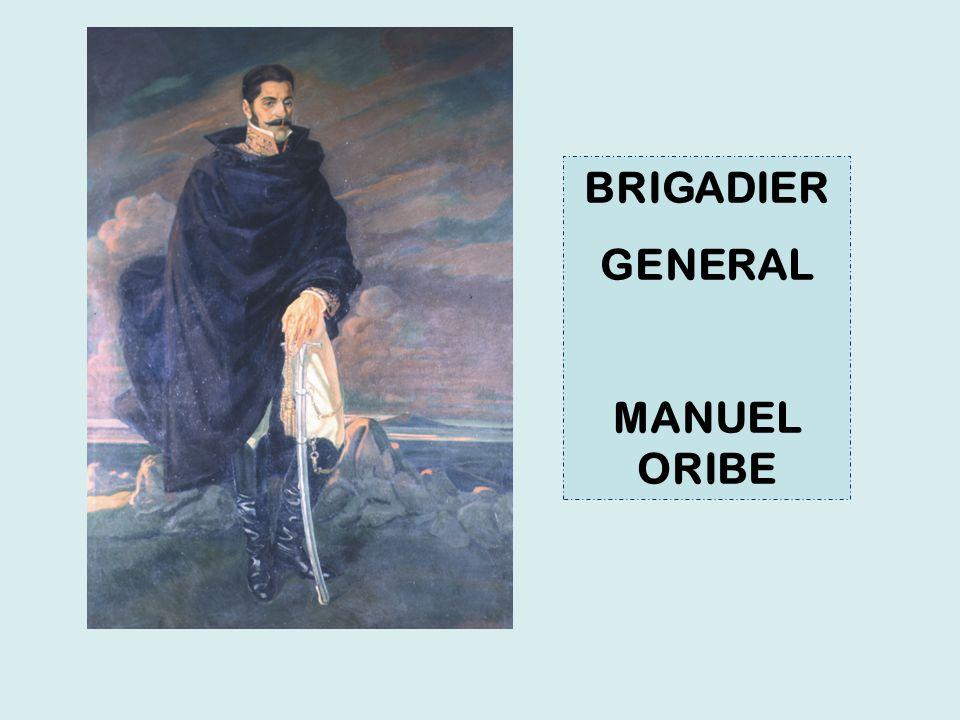 BRIGADIER GENERAL MANUEL ORIBE