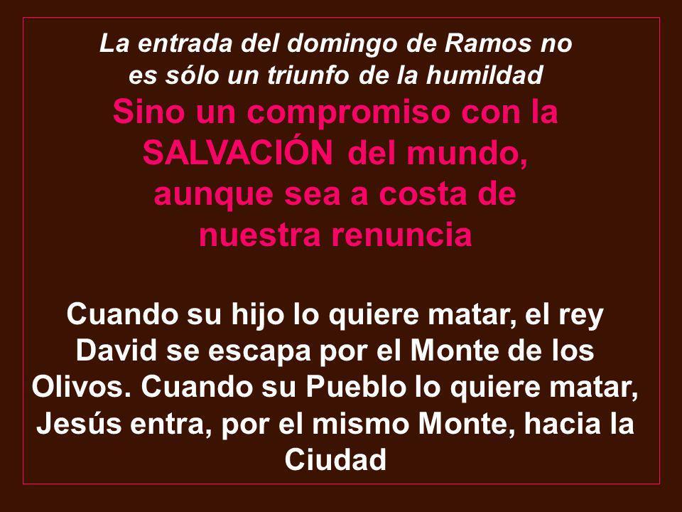 La entrada del domingo de Ramos no es sólo un triunfo de la humildad