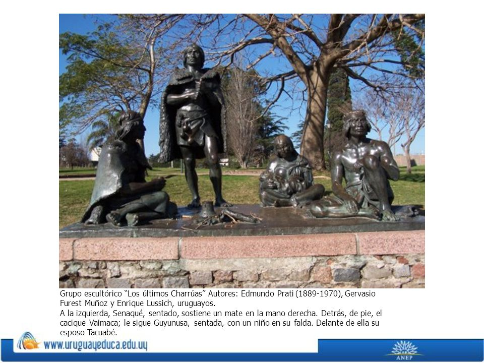 Grupo escultórico Los últimos Charrúas Autores: Edmundo Prati (1889-1970), Gervasio