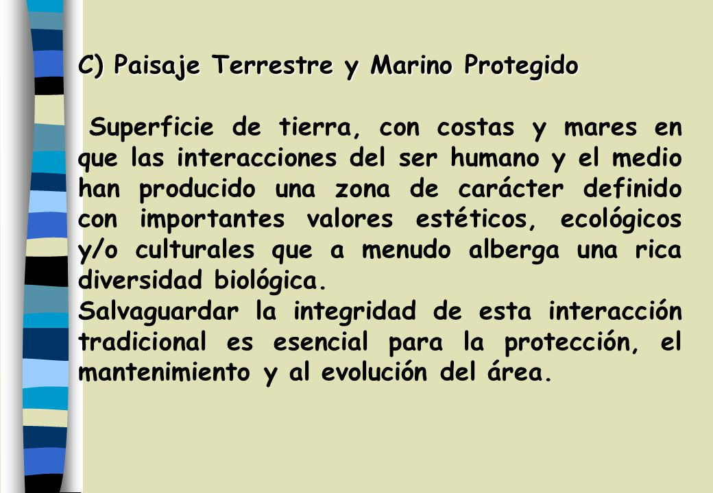 C) Paisaje Terrestre y Marino Protegido