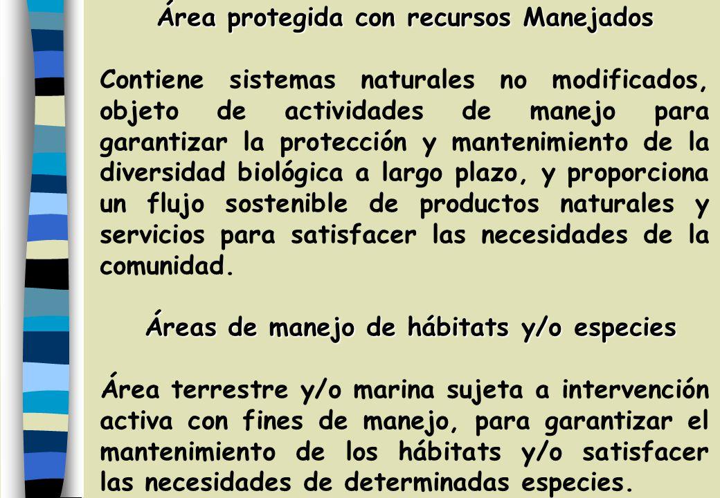 Área protegida con recursos Manejados
