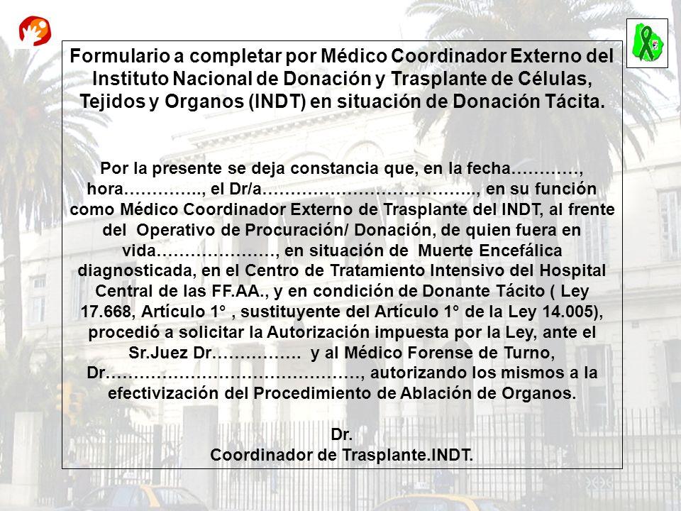 Coordinador de Trasplante.INDT.