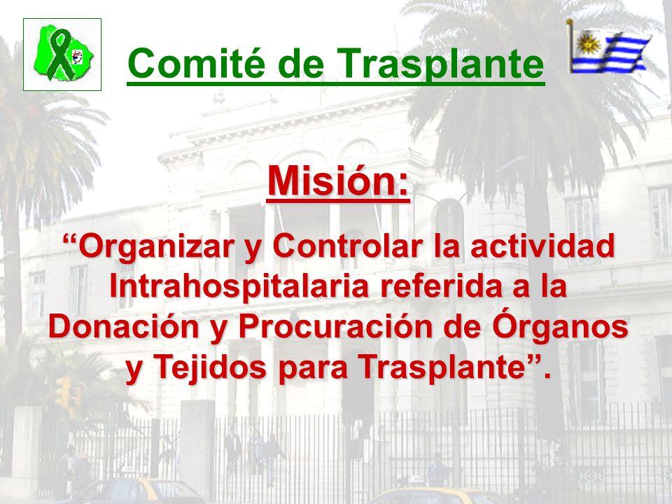 Comité de Trasplante Misión: