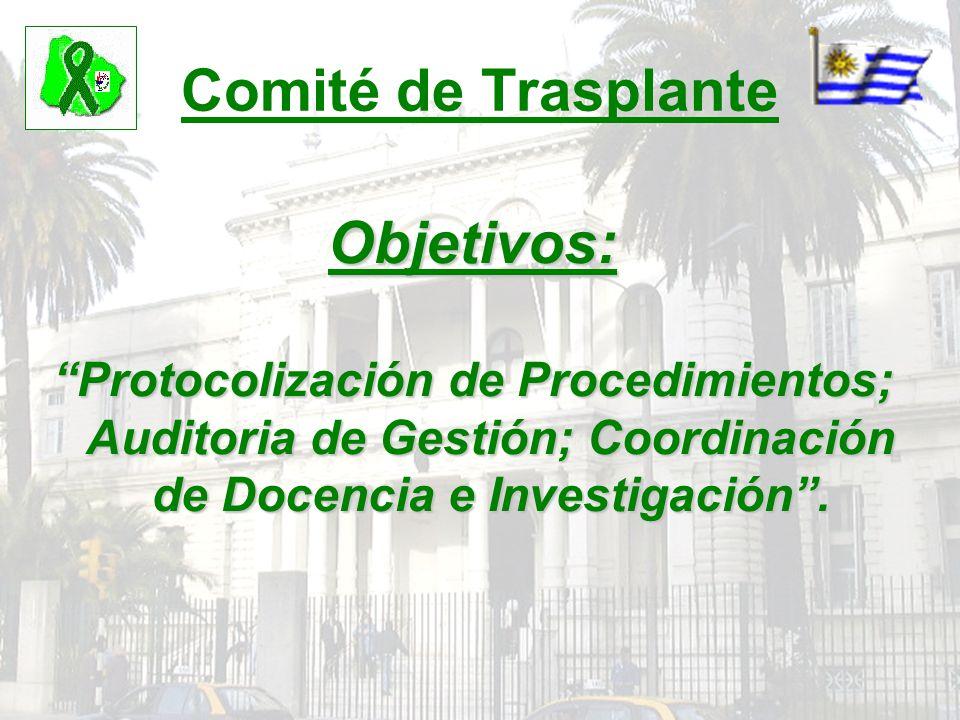 Comité de Trasplante Objetivos:
