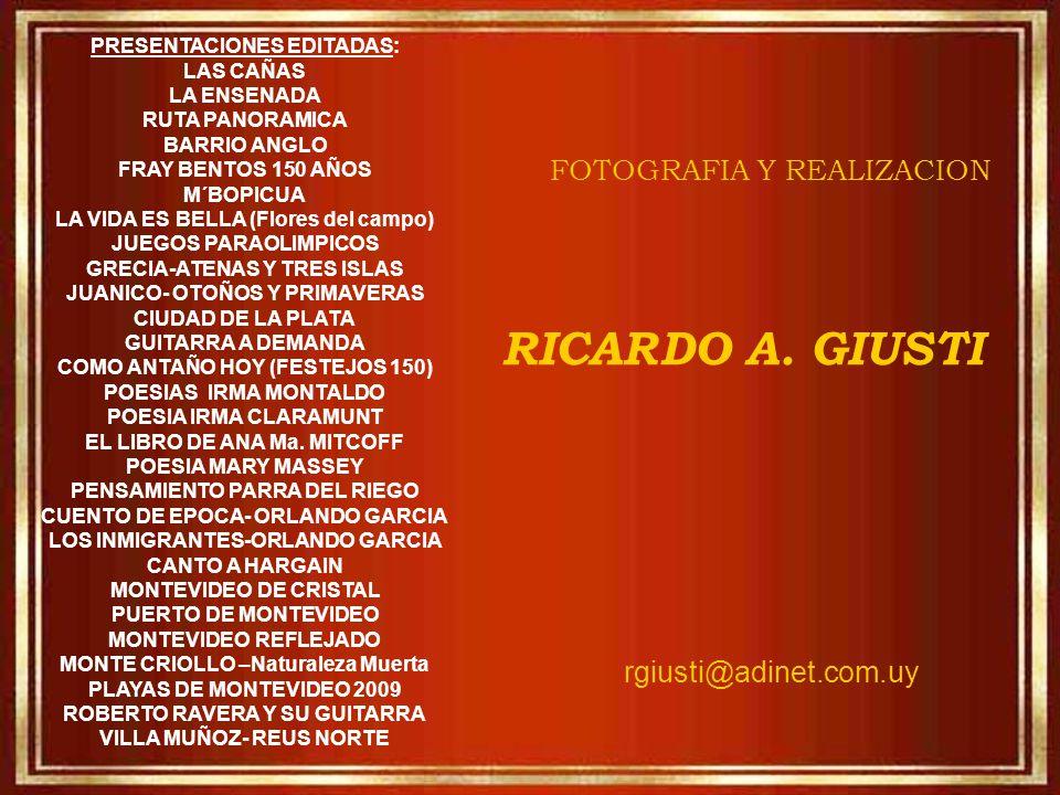 RICARDO A. GIUSTI FOTOGRAFIA Y REALIZACION rgiusti@adinet.com.uy
