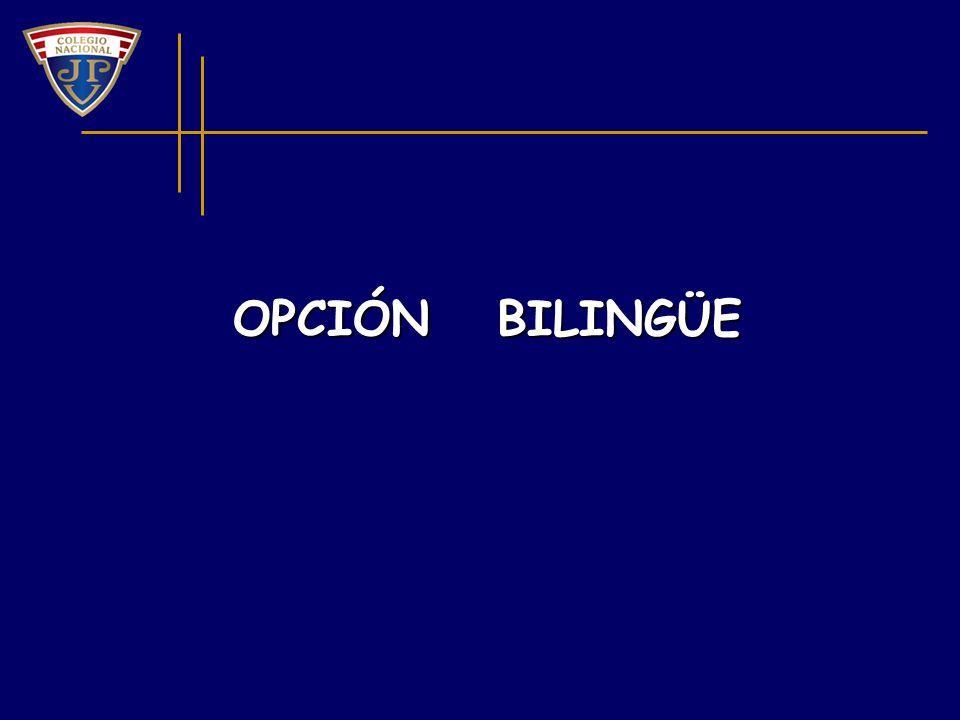 OPCIÓN BILINGÜE