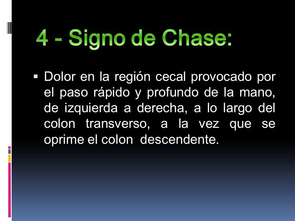 4 - Signo de Chase: