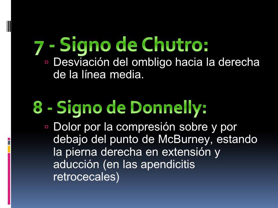 7 - Signo de Chutro: 8 - Signo de Donnelly: