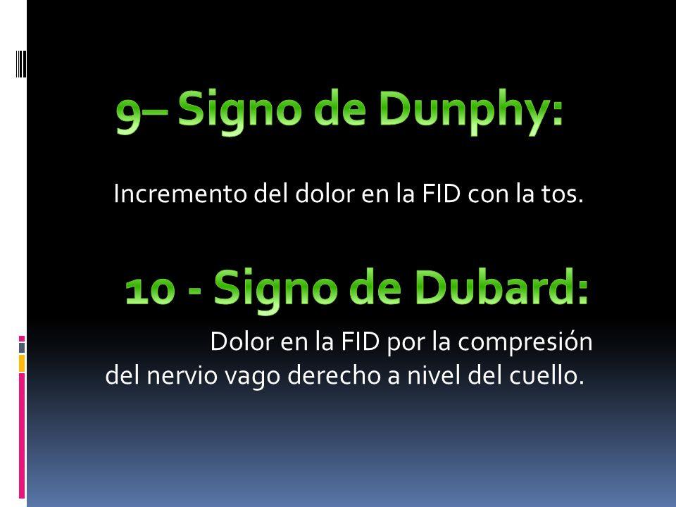 9– Signo de Dunphy: 10 - Signo de Dubard: