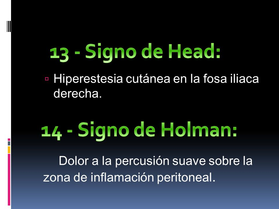13 - Signo de Head: 14 - Signo de Holman: