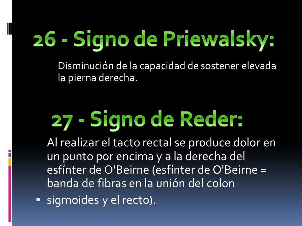26 - Signo de Priewalsky: 27 - Signo de Reder: