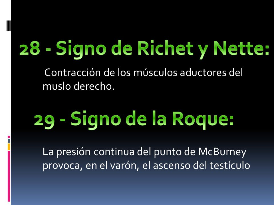 28 - Signo de Richet y Nette: