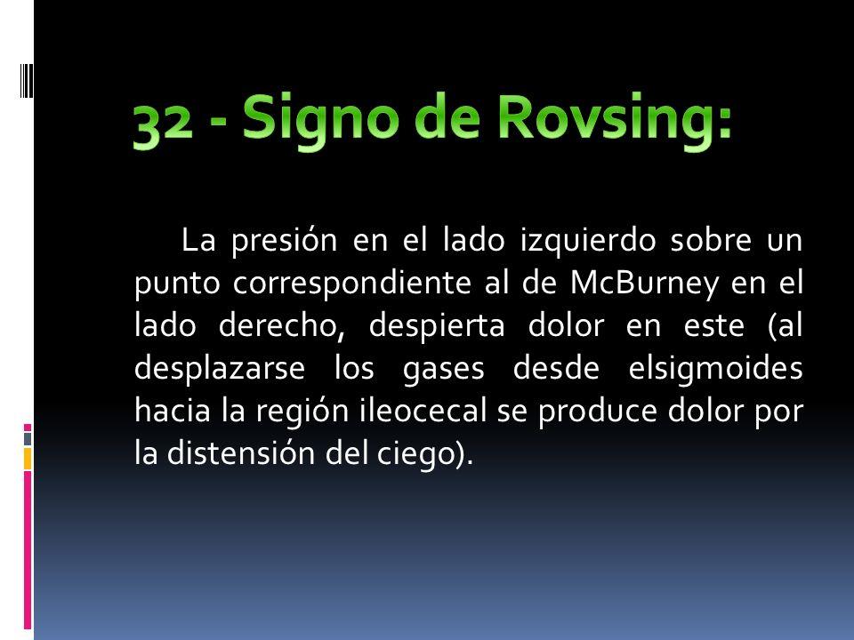 32 - Signo de Rovsing: