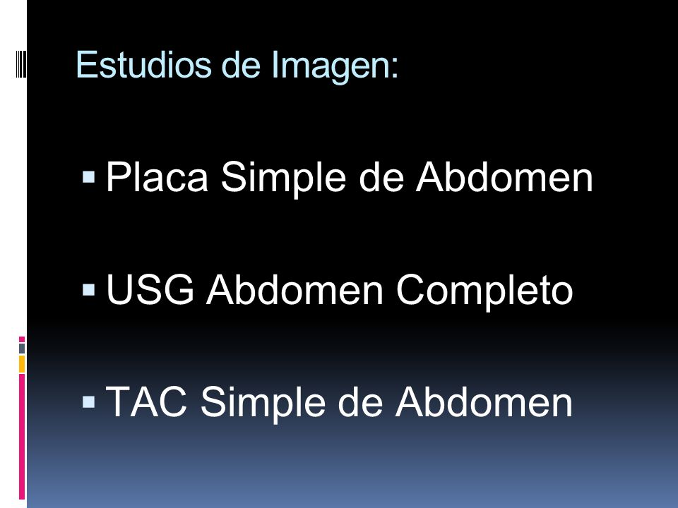 Placa Simple de Abdomen USG Abdomen Completo TAC Simple de Abdomen