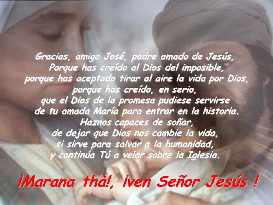 ¡Marana thà!, ¡ven Señor Jesús !