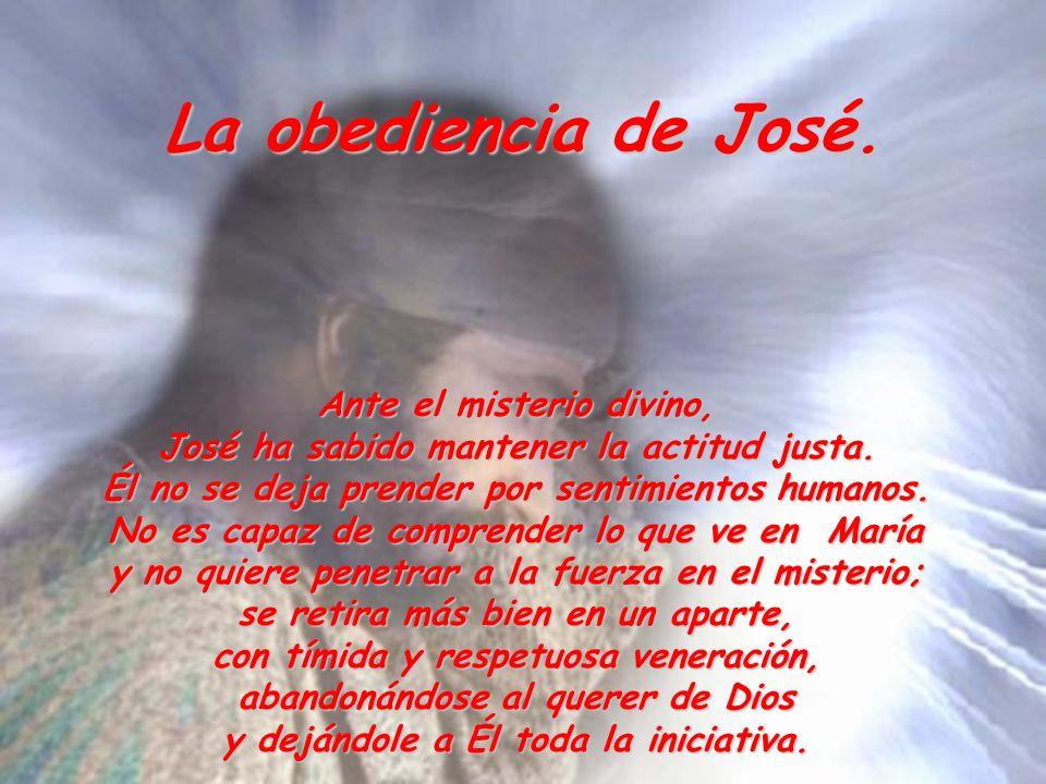 La obediencia de José. Ante el misterio divino,