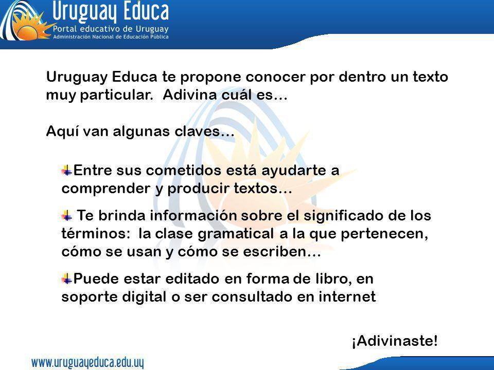 Uruguay Educa te propone conocer por dentro un texto muy particular