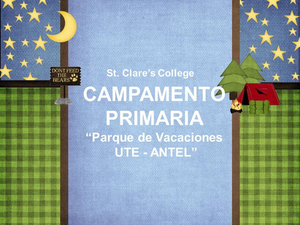 CAMPAMENTO PRIMARIA Parque de Vacaciones UTE - ANTEL