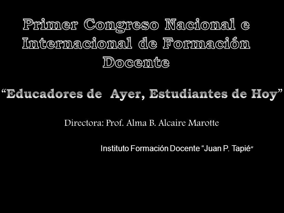 Primer Congreso Nacional e Internacional de Formación Docente