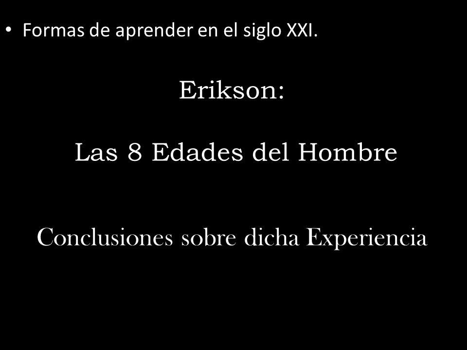 Erikson: Las 8 Edades del Hombre