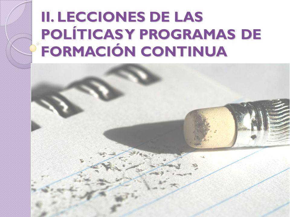 II. LECCIONES DE LAS POLÍTICAS Y PROGRAMAS DE FORMACIÓN CONTINUA