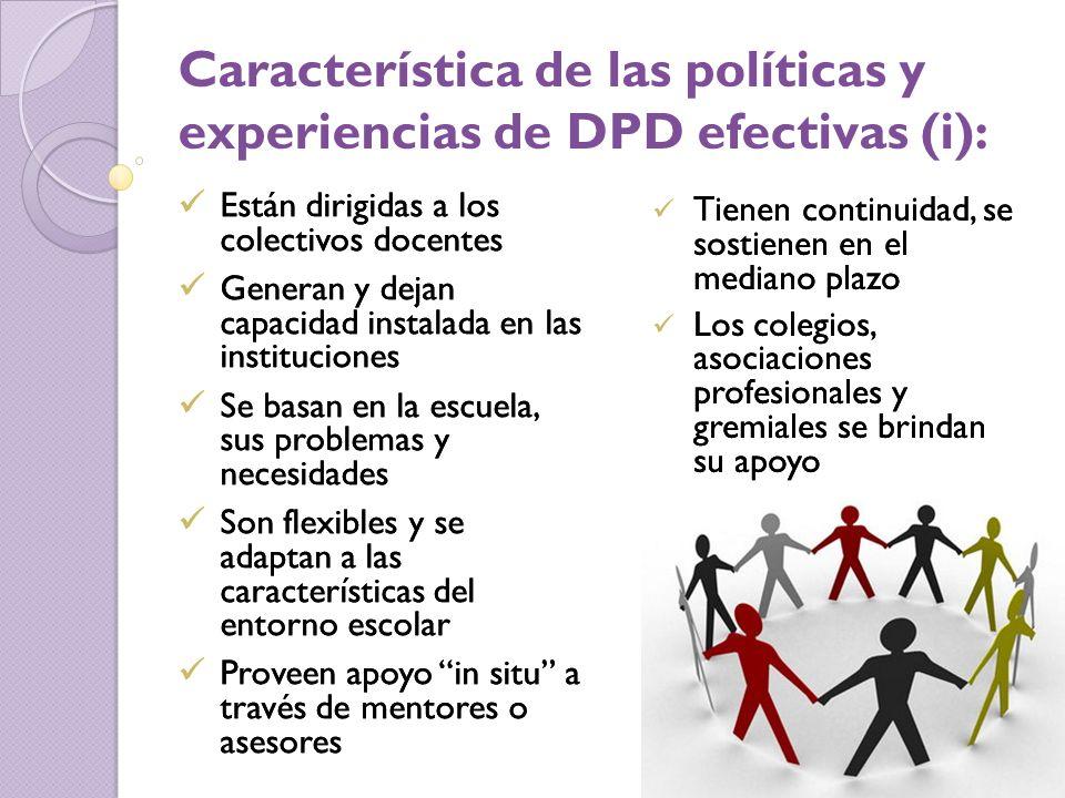 Característica de las políticas y experiencias de DPD efectivas (i):