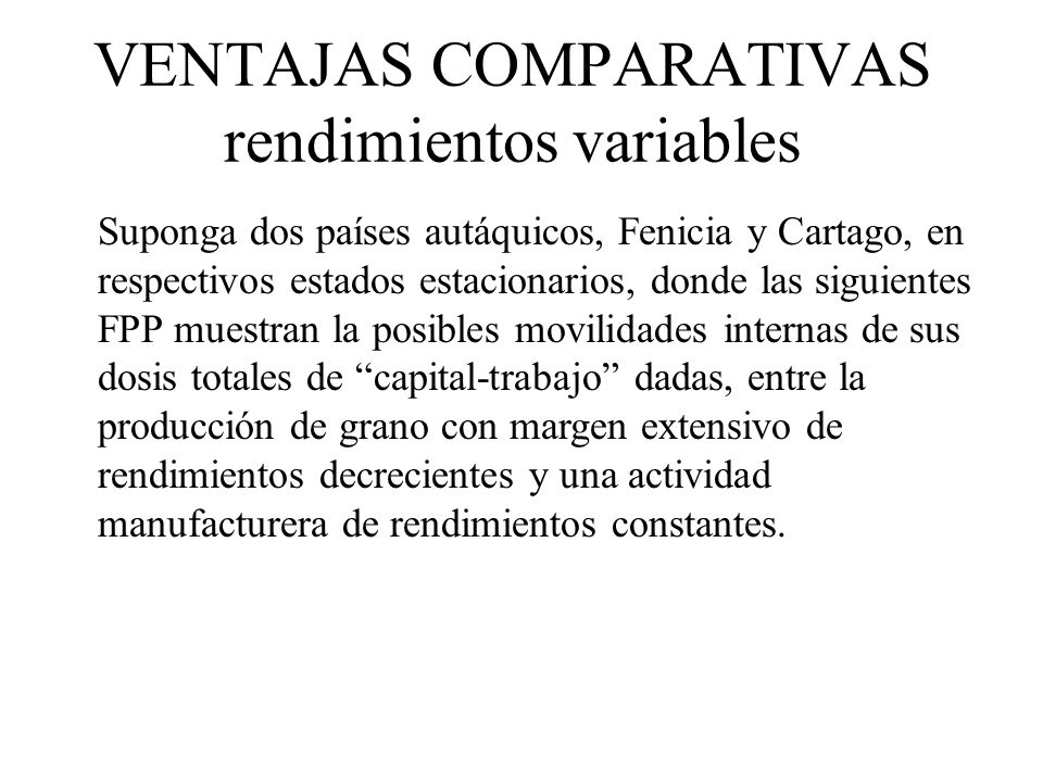 VENTAJAS COMPARATIVAS rendimientos variables