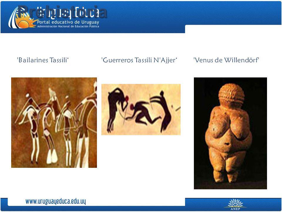 Prehistoria Bailarines Tassili' Guerreros Tassili N Ajjer' Venus de Willendörf