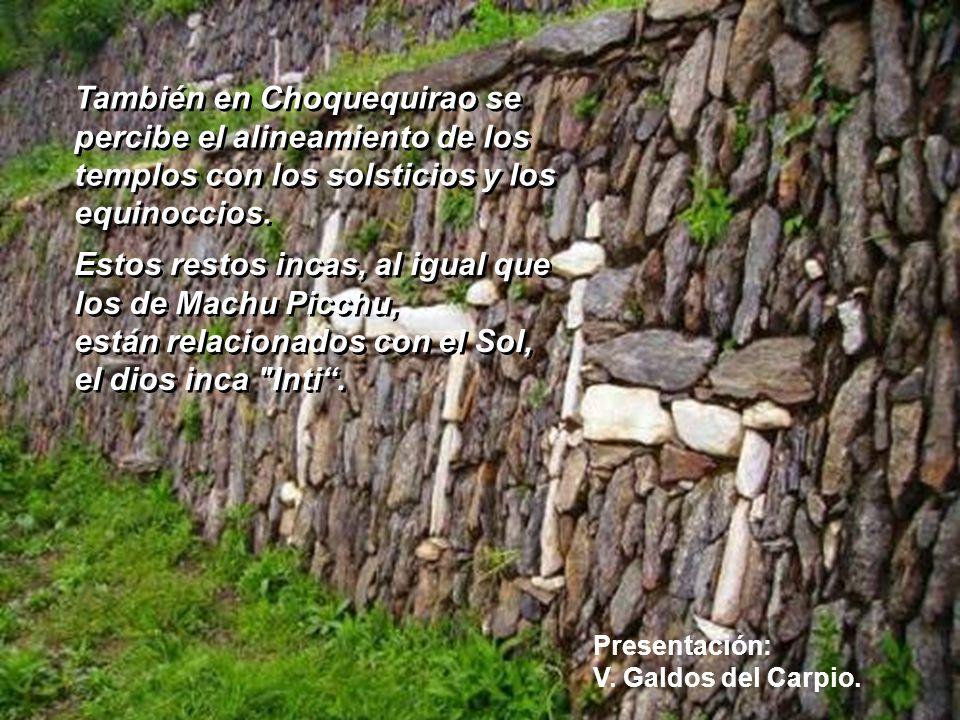Estos restos incas, al igual que los de Machu Picchu,