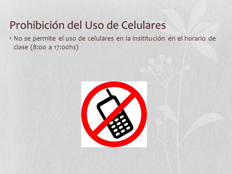 Prohibición del Uso de Celulares
