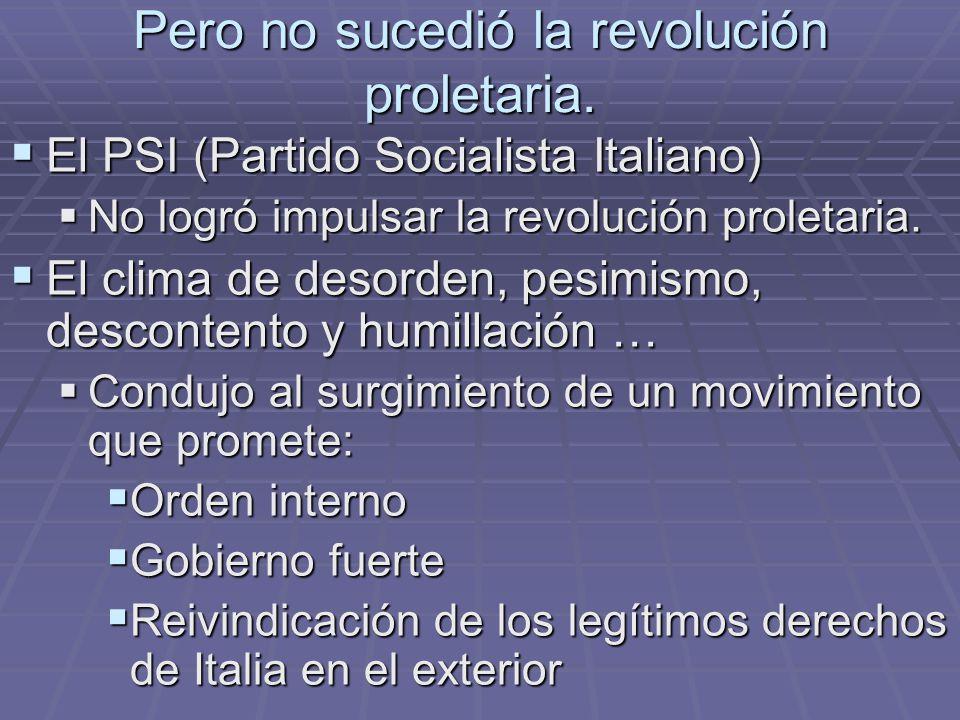 Pero no sucedió la revolución proletaria.