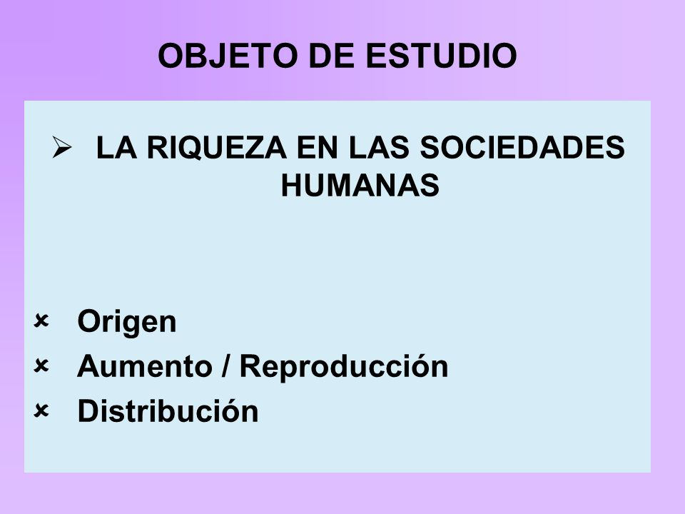 LA RIQUEZA EN LAS SOCIEDADES HUMANAS