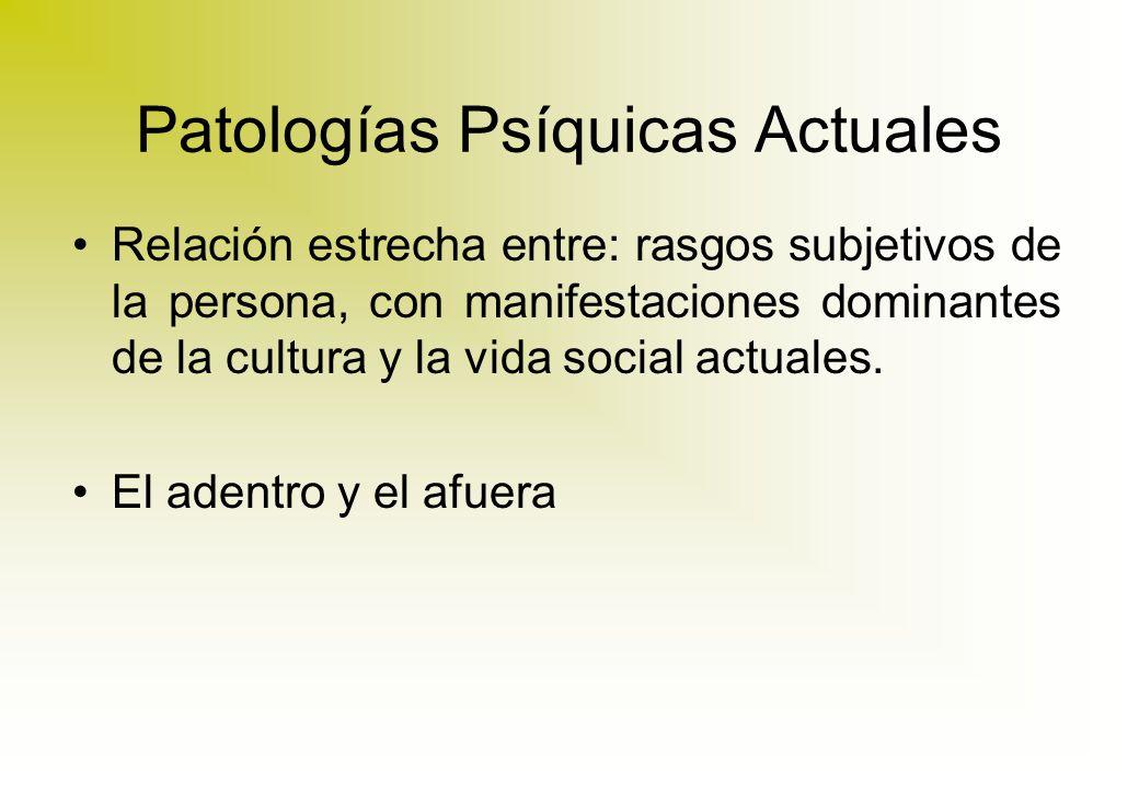 Patologías Psíquicas Actuales