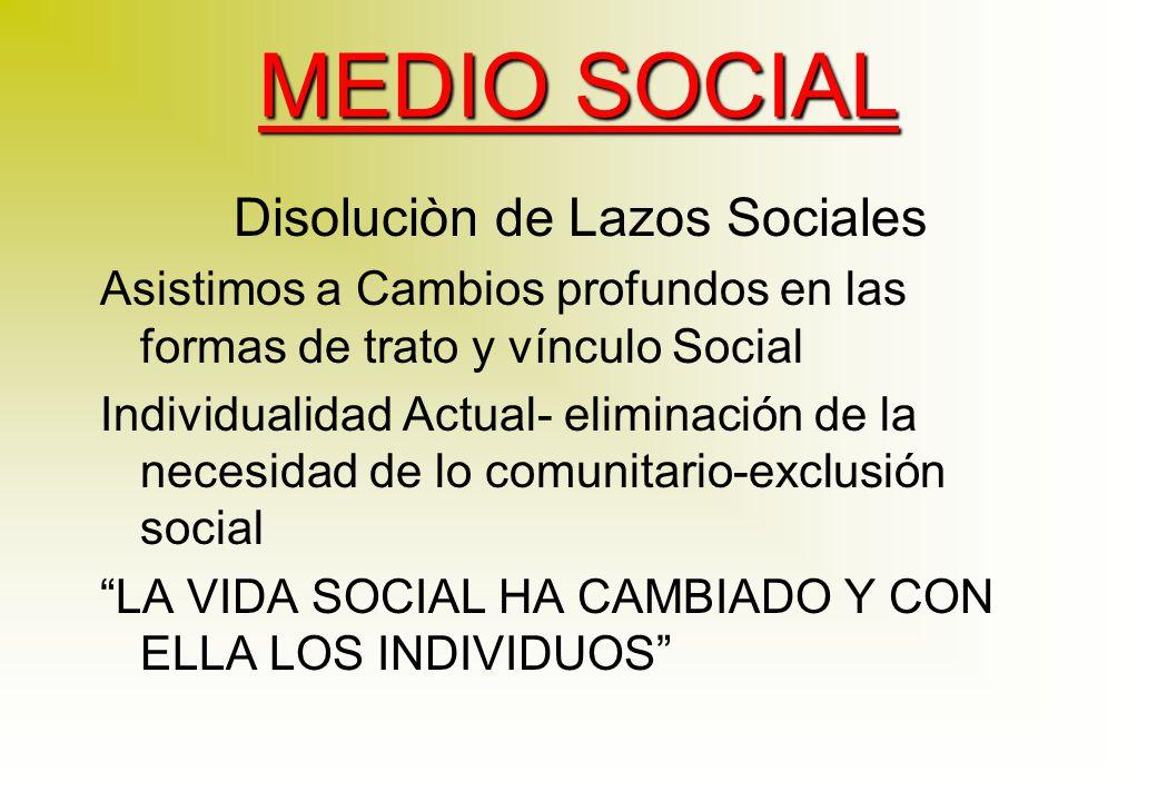 Disoluciòn de Lazos Sociales