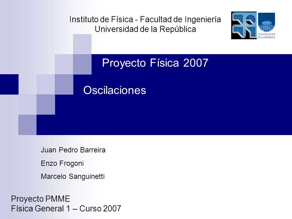 Proyecto Física 2007 Oscilaciones