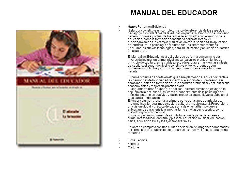 MANUAL DEL EDUCADOR Autor: Parramón Ediciones