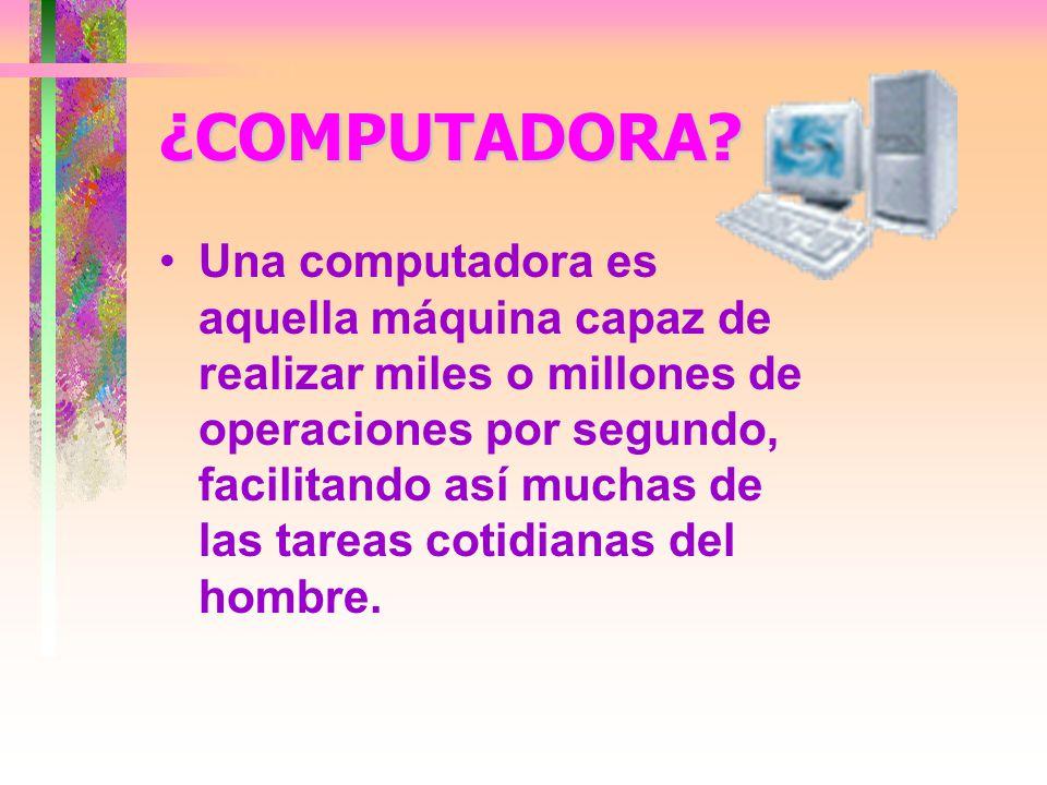 ¿COMPUTADORA