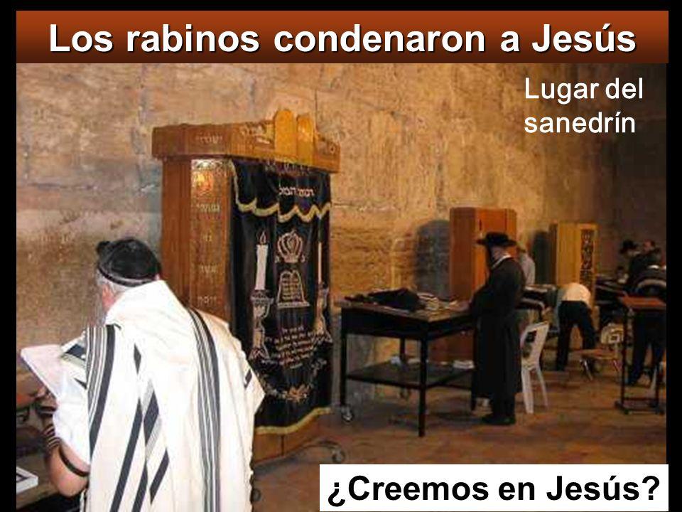 Los rabinos condenaron a Jesús
