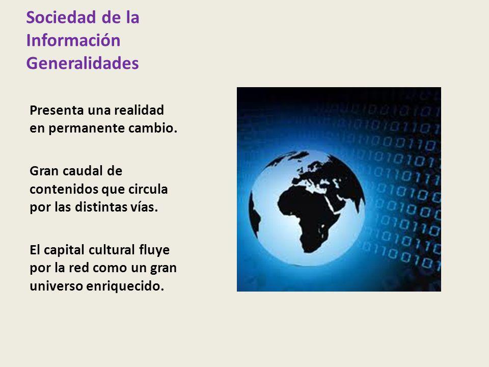 Sociedad de la Información Generalidades