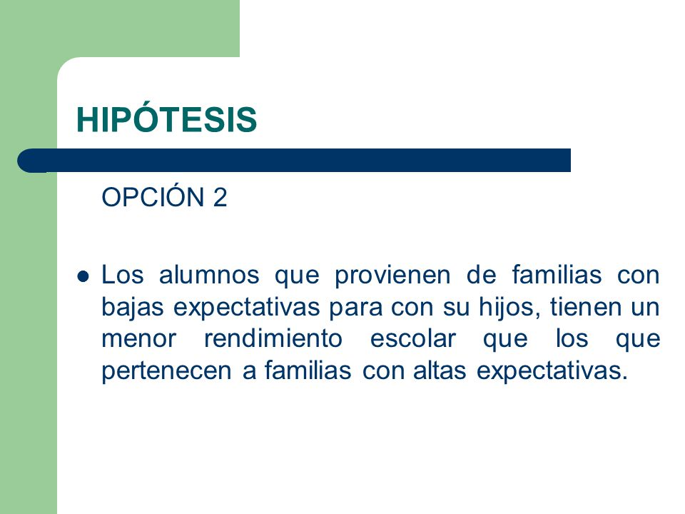 HIPÓTESIS OPCIÓN 2.