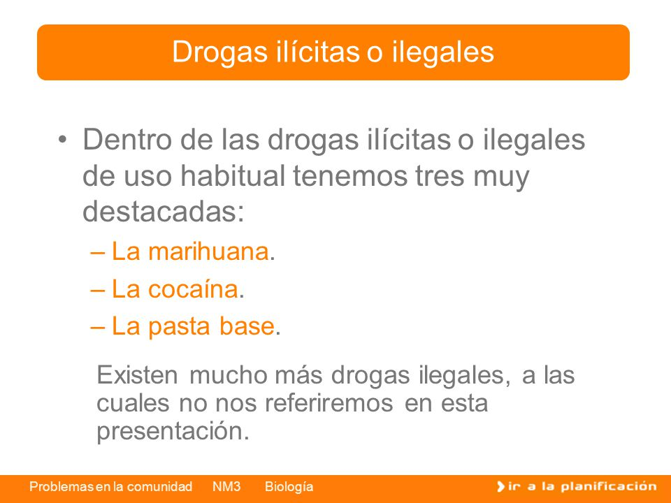 Drogas ilícitas o ilegales