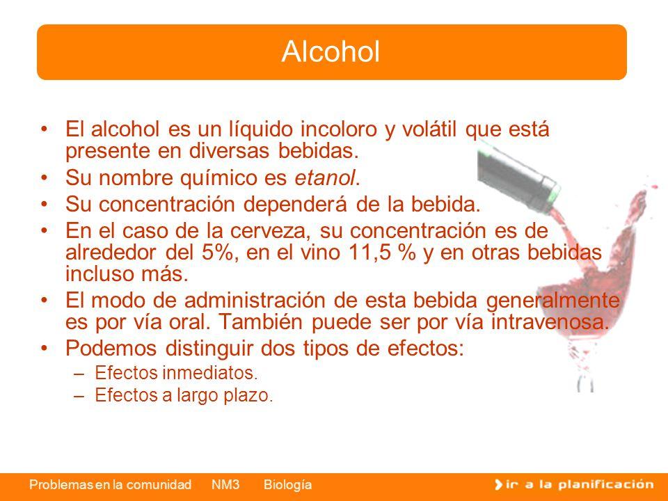Alcohol El alcohol es un líquido incoloro y volátil que está presente en diversas bebidas. Su nombre químico es etanol.