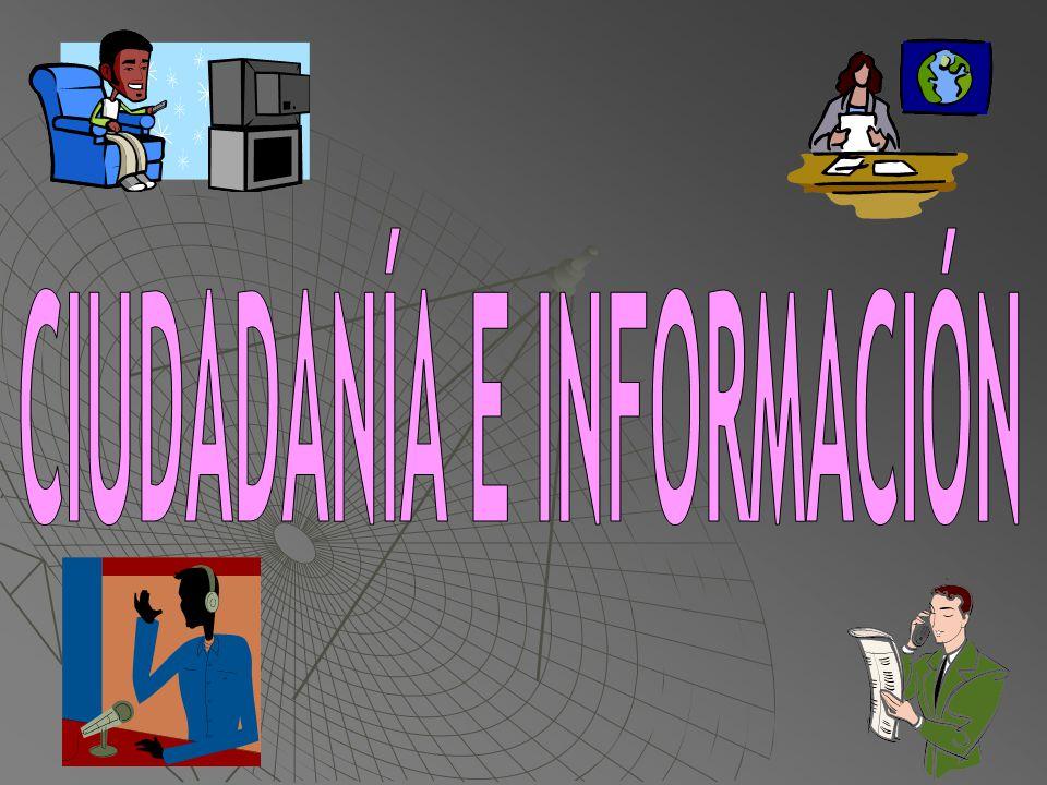 CIUDADANÍA E INFORMACIÓN