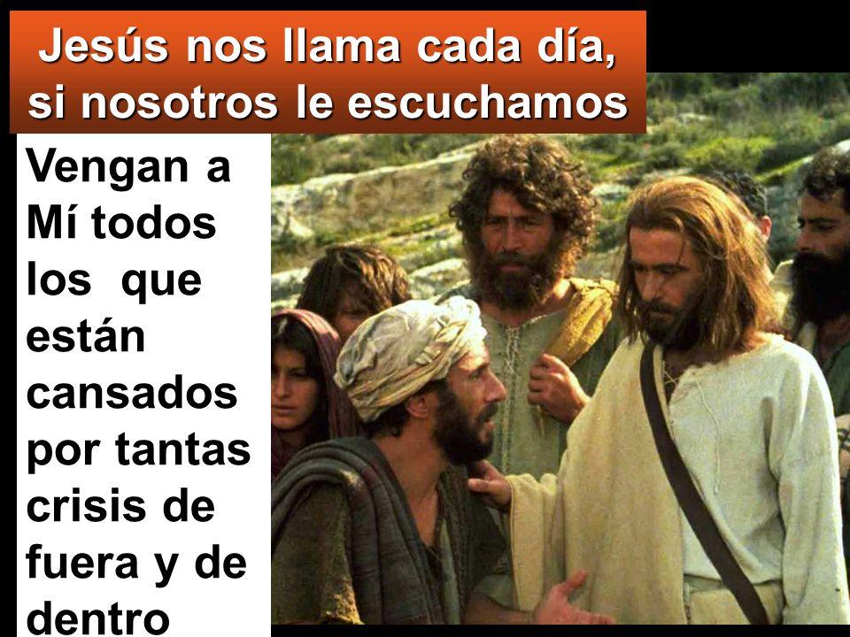 Jesús nos llama cada día, si nosotros le escuchamos
