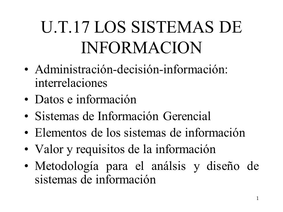 U.T.17 LOS SISTEMAS DE INFORMACION