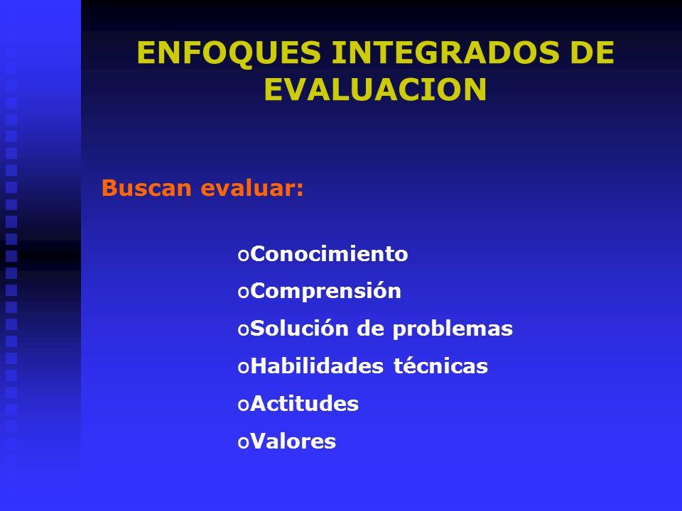 ENFOQUES INTEGRADOS DE EVALUACION