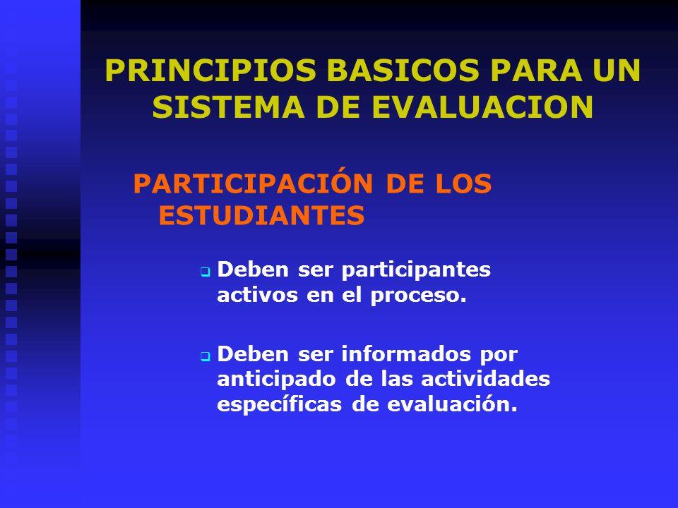 PRINCIPIOS BASICOS PARA UN SISTEMA DE EVALUACION