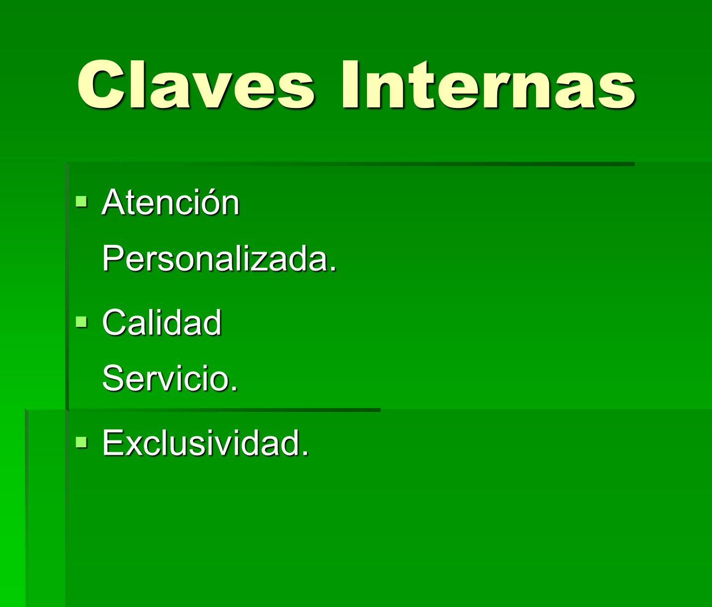 Claves Internas Atención Personalizada. Calidad Servicio.