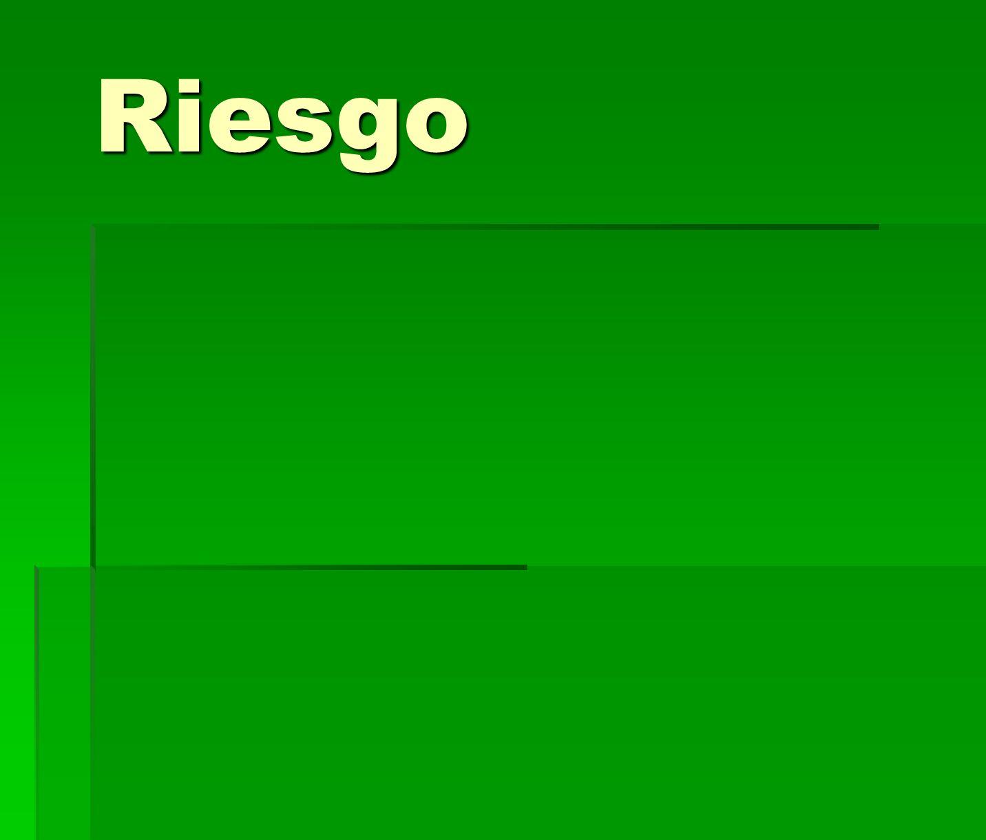 Riesgo Puntos DE RIESGO (LO MÁS DEBILITADOS POSIBLE)