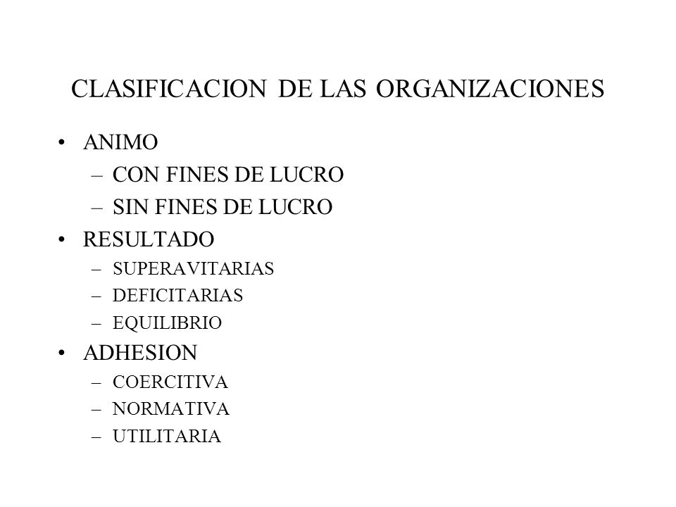 CLASIFICACION DE LAS ORGANIZACIONES